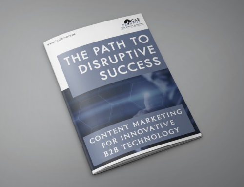 The Path to Disruptive Success: Content Marketing for Innovative B2B Technology