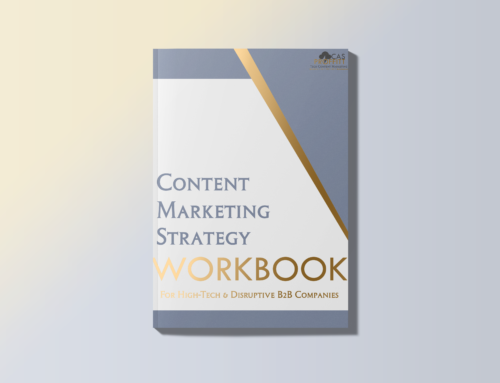 Content Marketing Strategy Workbook for High-Tech B2B Businesses